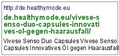 http://de.healthymode.eu/vivese-senso-duo-capsules-innovatives-ol-gegen-haarausfall/